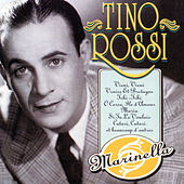 Play & Download Marinella by Tino Rossi | Napster