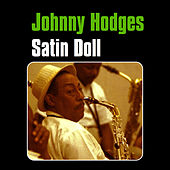 Play & Download Satin Doll by Johnny Hodges | Napster