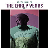 Play & Download The Early Years by Jacob Miller | Napster