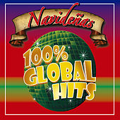 100% Global Hits Navideñas by Various Artists