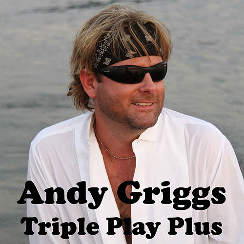 Play & Download Triple Play Plus by Andy Griggs | Napster