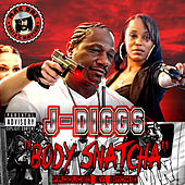 Play & Download Body Snatcha by J-Diggs | Napster