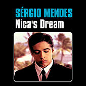 Play & Download Nica's Dream by Sergio Mendes | Napster