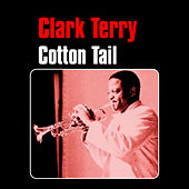 Cotton Tail by Clark Terry