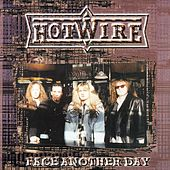 Face Another Day by Hotwire