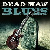 Play & Download Dead Man Blues by Various Artists | Napster