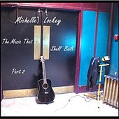 Play & Download The Music That Shell Built, Pt. 2. by Michelle Lockey | Napster