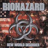 Play & Download New World Disorder by Biohazard | Napster