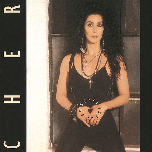 Heart Of Stone by Cher