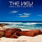 The View: Chillout Edition by Various Artists