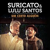 Play & Download Um Certo Alguém (Single) by Lulu Santos | Napster