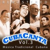 Cuba Canta Vol. 3 Música Tradicional Cubana by Various Artists