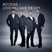 Love Will Save The Day von Boyzone