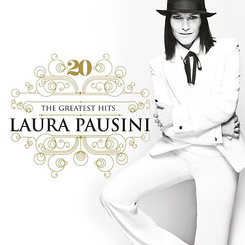 20 The Greatest Hits by Laura Pausini