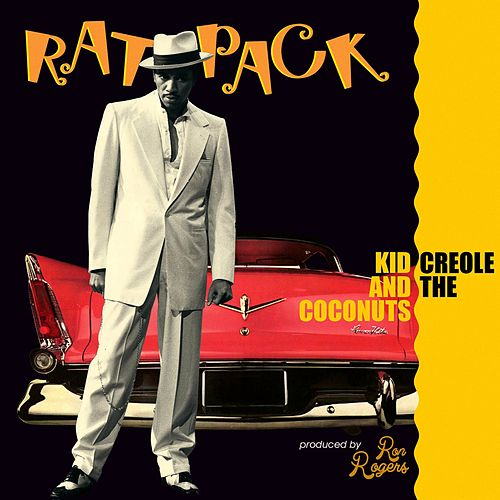 Play & Download Rat Pack by Kid Creole & the Coconuts | Napster