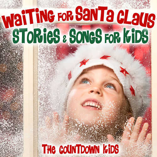 Waiting for Santa Claus - Stories & Songs for Kids by Various Artists