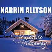 Play & Download Yuletide Hideaway by Karrin Allyson | Napster