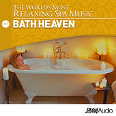 The World's Most Relaxing Spa Music, Vol. 4: Bath Heaven by Global Journey