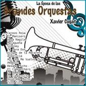 Play & Download La Época de las Grandes Orquestas - Xavier Cugat by Xavier Cugat | Napster
