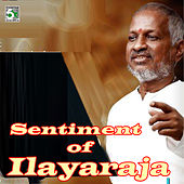 Play & Download Sentiment of Ilayaraja by Various Artists | Napster