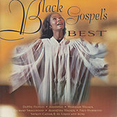 Play & Download Black Gospel's Best by Various Artists | Napster