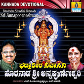 Play & Download Bhadratira Nivashini Horanda Sri Annapooreneshwari by Various Artists | Napster
