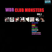 WDR Club Monsters, Vol. 1 by Various Artists