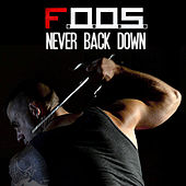 Never Back Down by Foos
