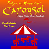Play & Download Carousel - Original Motion Picture Soundtrack by Alfred Newman | Napster