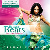 World Dance, Vol. 1: Eastern Beats – Belly Dancing Music (Deluxe Edition) by Global Journey