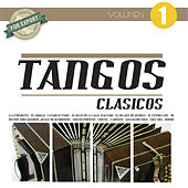 Play & Download Tangos Clásicos Vol. 1 by Various Artists | Napster
