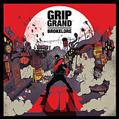 Play & Download Brokelore by Grip Grand | Napster