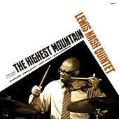 The Highest Mountain by Lewis Nash Quintet