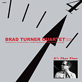 Play & Download It's That Time by Brad Turner | Napster