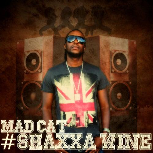 Shaxxa Wine by Madcat