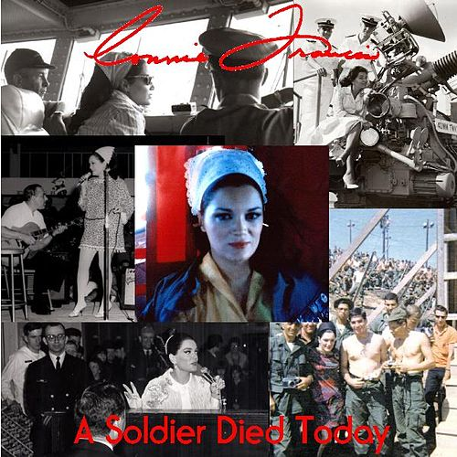 A Soldier Died Today by Connie Francis