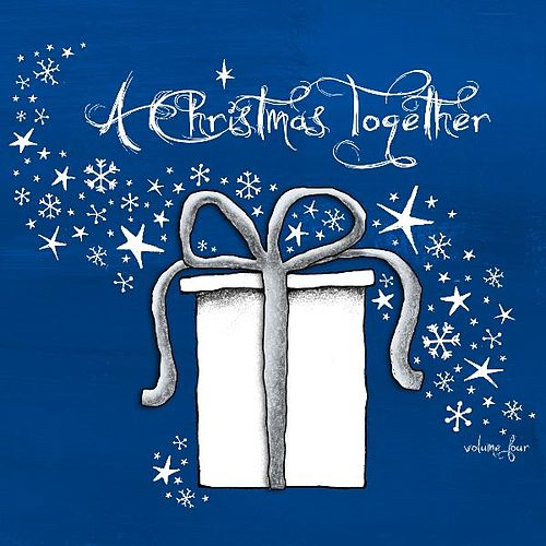 A Christmas Together Vol. 4 by Various Artists