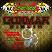 Play & Download Penthouse Flashback Series: Gunman Riddim by Various Artists | Napster