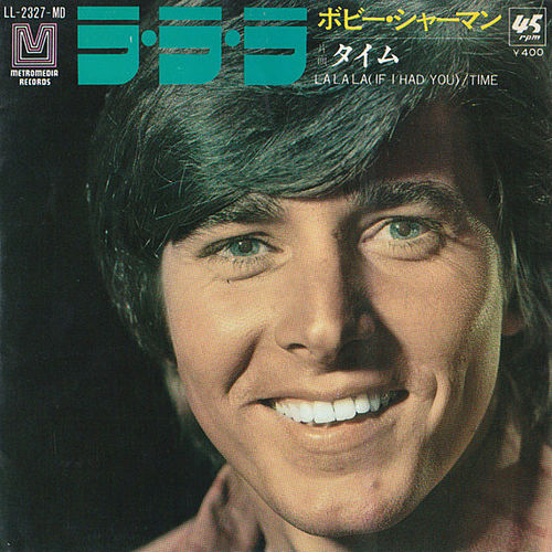 La La La (If I Had You) / Time by Bobby Sherman