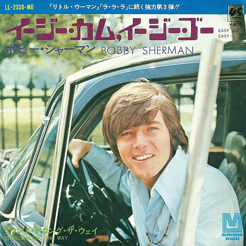 Easy Come, Easy Go / Sounds Along the Way by Bobby Sherman