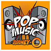 Play & Download Pop Music by Rodney O | Napster