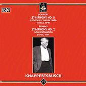 Play & Download Schubert: Symphony No. 8 - Brahms: Symphony No. 2 by Hans Knappertsbusch | Napster