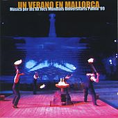 Play & Download Un Verano en Mallorca by Various Artists | Napster