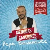 Menudas Canciones di Pepe Benavente