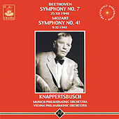 Play & Download Beethoven: Symphony No. 7 - Mozart: Symphony No. 41 by Hans Knappertsbusch | Napster