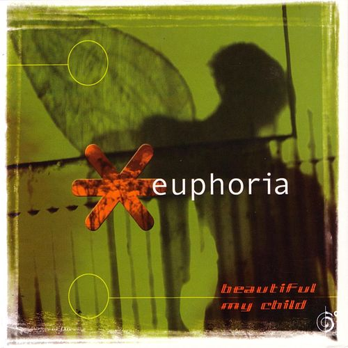 Play & Download Beautiful My Child by Euphoria | Napster