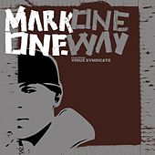 Play & Download One Way by Mark One | Napster
