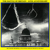 Play & Download Battle of Britain - 50th Anniversary (Remastered) by Various Artists | Napster