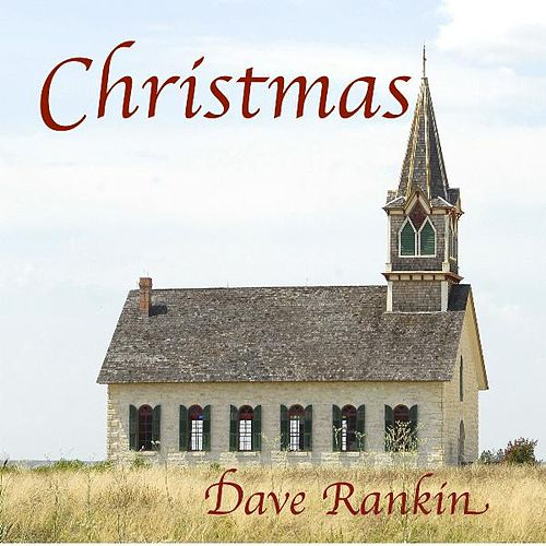 Christmas by Dave Rankin