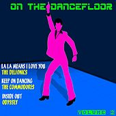 On the Dancefloor, Vol. 2 by Various Artists